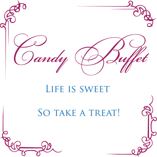 Life Is Sweet Candy Buffet Sign