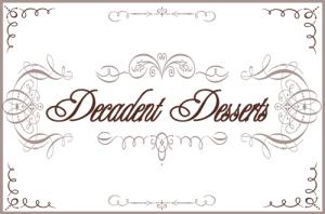 Decadent-Desserts-Sign-4x6